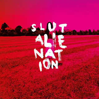 Slut - Alienation