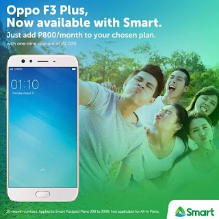 Oppo F3 and F3 Plus  - Smart Plan Starts at  399 Pesos + Php800