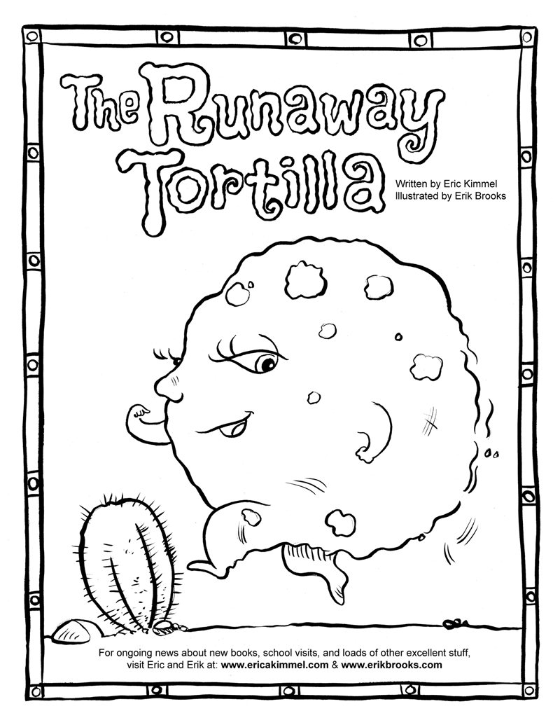 E is for Erik: Coloring Page: The Runaway Tortilla!