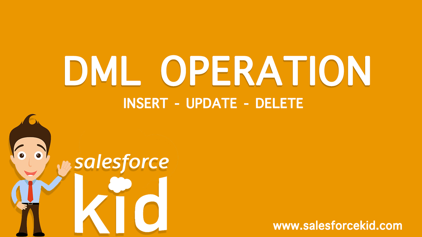 Salesforce DML Operations | Execution Technique