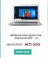 https://www.konga.com/ideabook-intel-quad-core-4gb-64gb-ssd-14-inch-windows-10-pro-3559180?utm_source=affiliates&utm_medium=web&utm_term=ember&utm_content=09_05_2017&utm_campaign=ember&k_id=Olusola-A