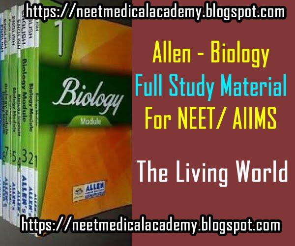 Allen Biology Full Study Material-The Living World for NEET