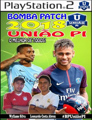 Bomba Patch União PI 2018 (PS2) Atualização Outubro 2017
