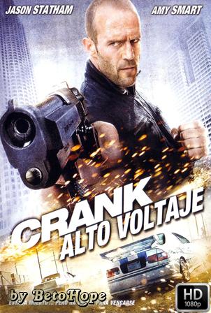 Crank: Alto Voltaje [2009] [Latino-Ingles] HD 1080P [Google Drive] GloboTV