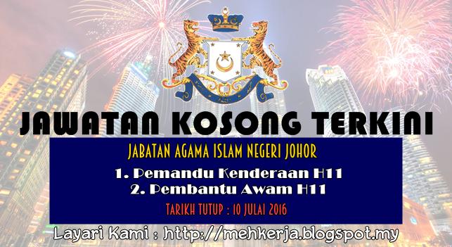 Jawatan Kosong di Jabatan Agama Islam Negeri Johor - 10 July 2016