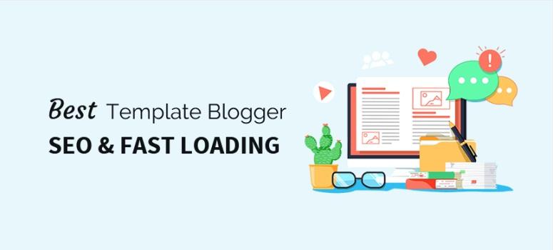 10 Template Blogger SEO Responsive Fast Loading (2018)