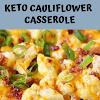 KETO Cauliflower Casserole