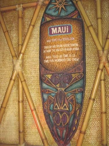 Maui tells us time to go.  Time for wondrous Tiki show.
