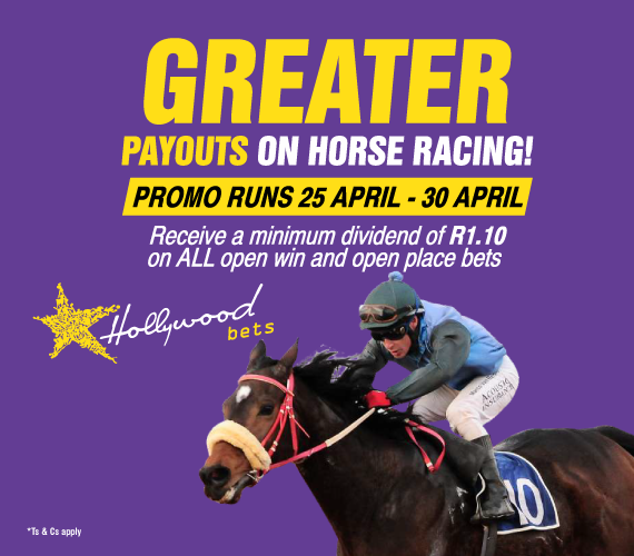 Greater Payouts on Horse Racing with Hollywoodbets. Promotion runs 25 April - 30 April. Receive a minimum dividend of R1.10 on ALL open win and open place bets.