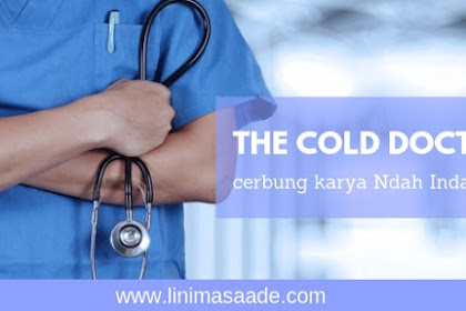 Review Cerbung THE COLD DOCTOR  Karya Ndah Indah