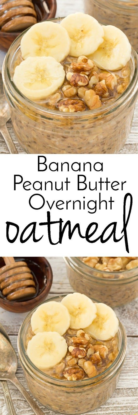 Overnight Banana Peanut Butter Oatmeal