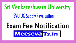 SVU UG Supply Revaluation Exam Fee Notification