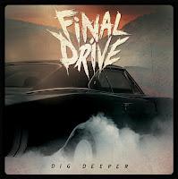 "Final Drive - ""Dig Deeper"""