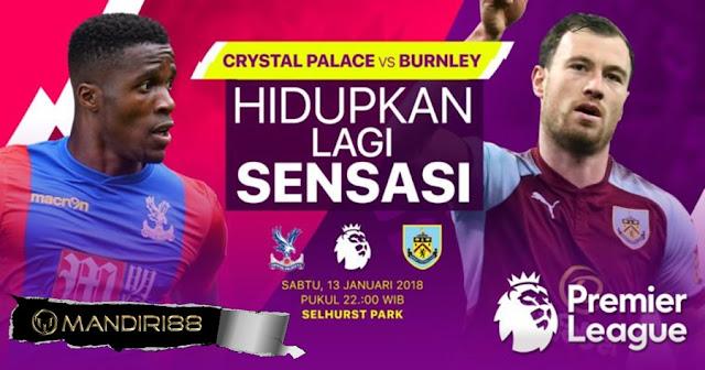 Prediksi Bola Crystal Palace Vs Burnley , Sabtu 13 January 2018 Pukul 22.00 WIB