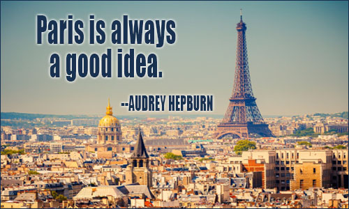 Paris Quotes Paris Sayings and Quotes ~ Best Quotes and Sayings Paris Quotes
