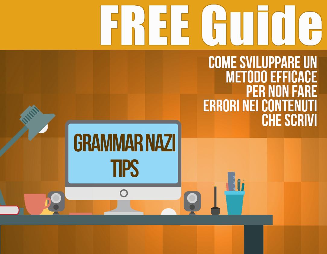 grammar nazi testi perfetti scrittura efficace web writing blogging
