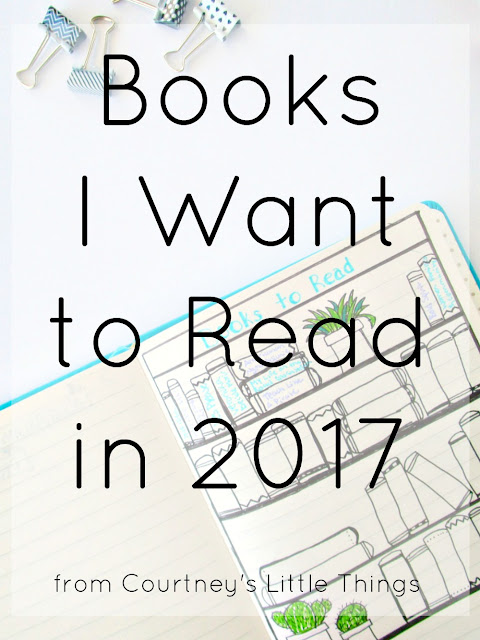 Books on my list to read in 2017