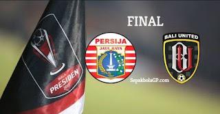 Prediksi Persija vs Bali United - Final Piala Presiden 2018