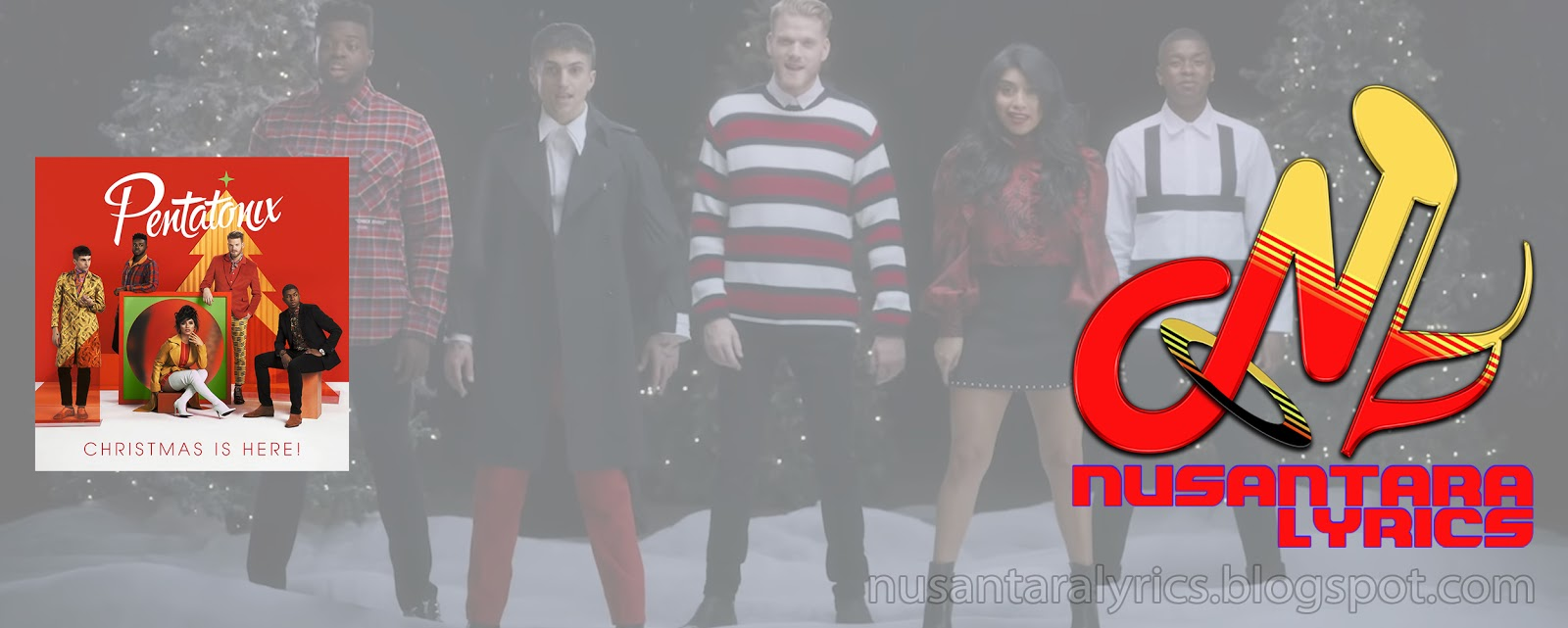 Pentatonix Making Christmas.Pentatonix Making Christmas Nusantara Lyrics