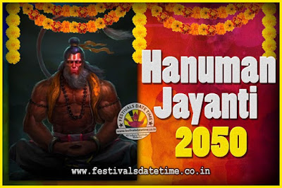 2050 Hanuman Jayanti Pooja Date & Time, 2050 Hanuman Jayanti Calendar