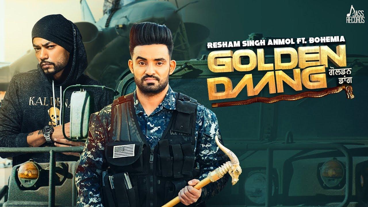 Golden Daang Full Song Lyrics - Resham Singh Anmol ft. Bohemia - New Punjabi Song