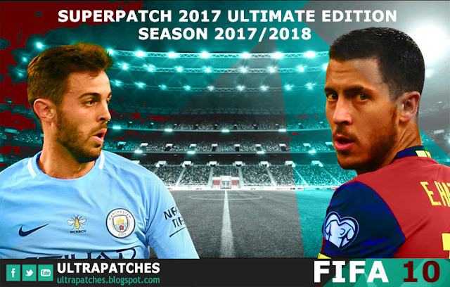 FIFA 10 Superpatch 2017 Ultimate Edition Season 2017 2018 - Ultra ... cd56bd6e1