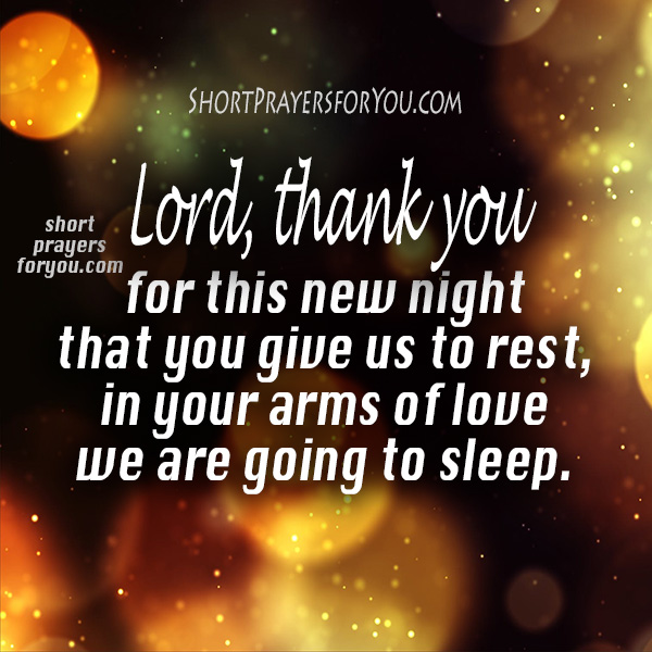 Good Night Prayer Before Going To Sleep Short Prayers For You