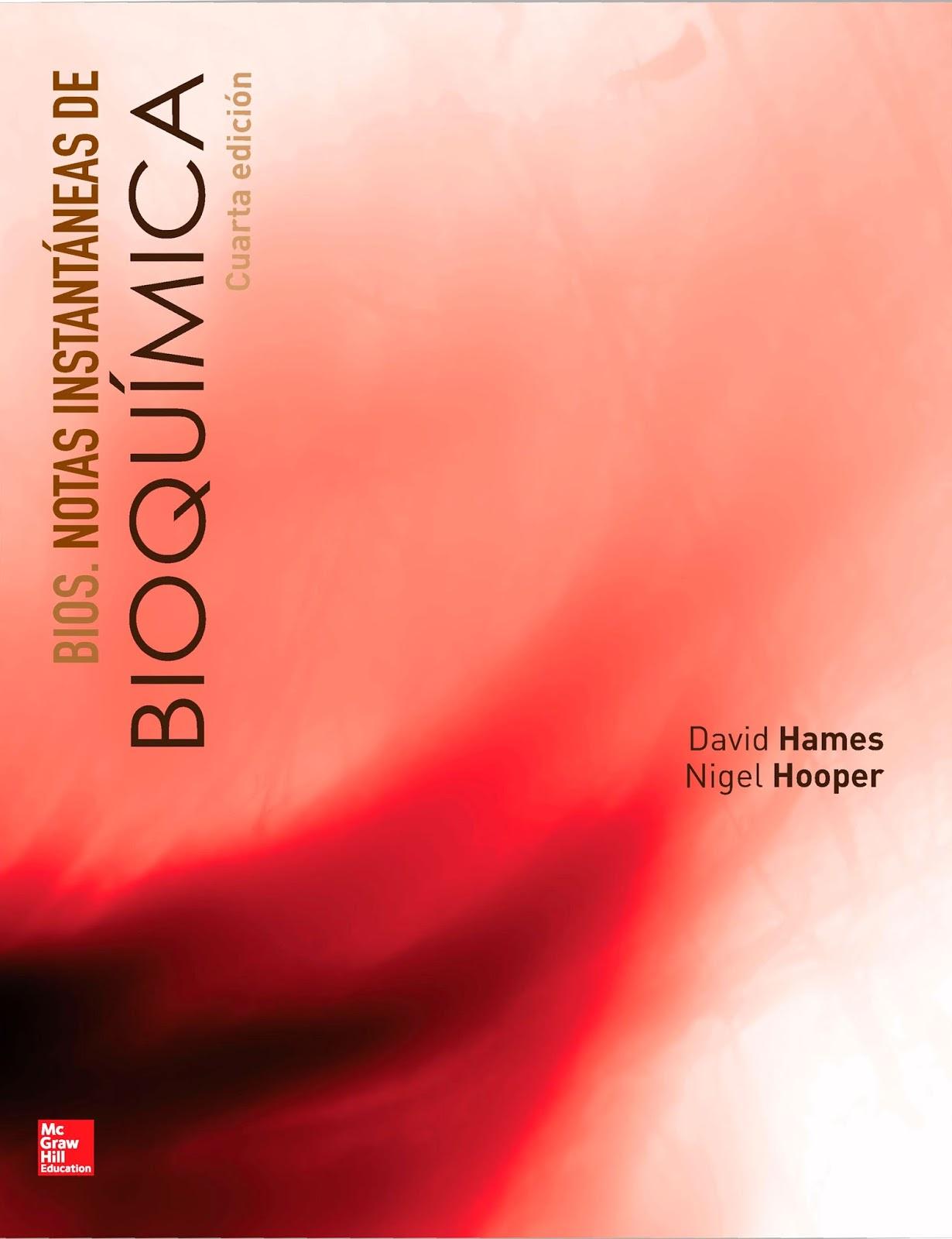 Bios: Notas instantáneas de bioquímica, 4ta. Edición – David Hames