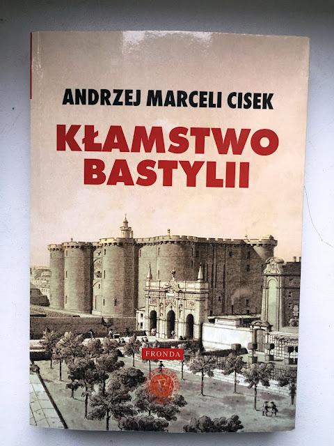 """Recenzje #100 - Kłamstwo Bastylii"""" - okładka książki pt. """"Klamstwo Bastylii"""" - Francuski przy kawie"""