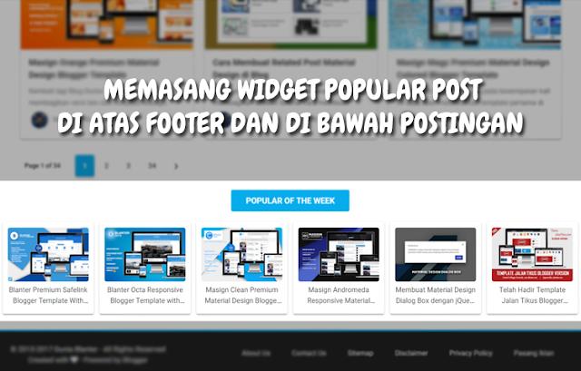 Cara Memasang Widget Popular Post di bawah Postingan Artikel