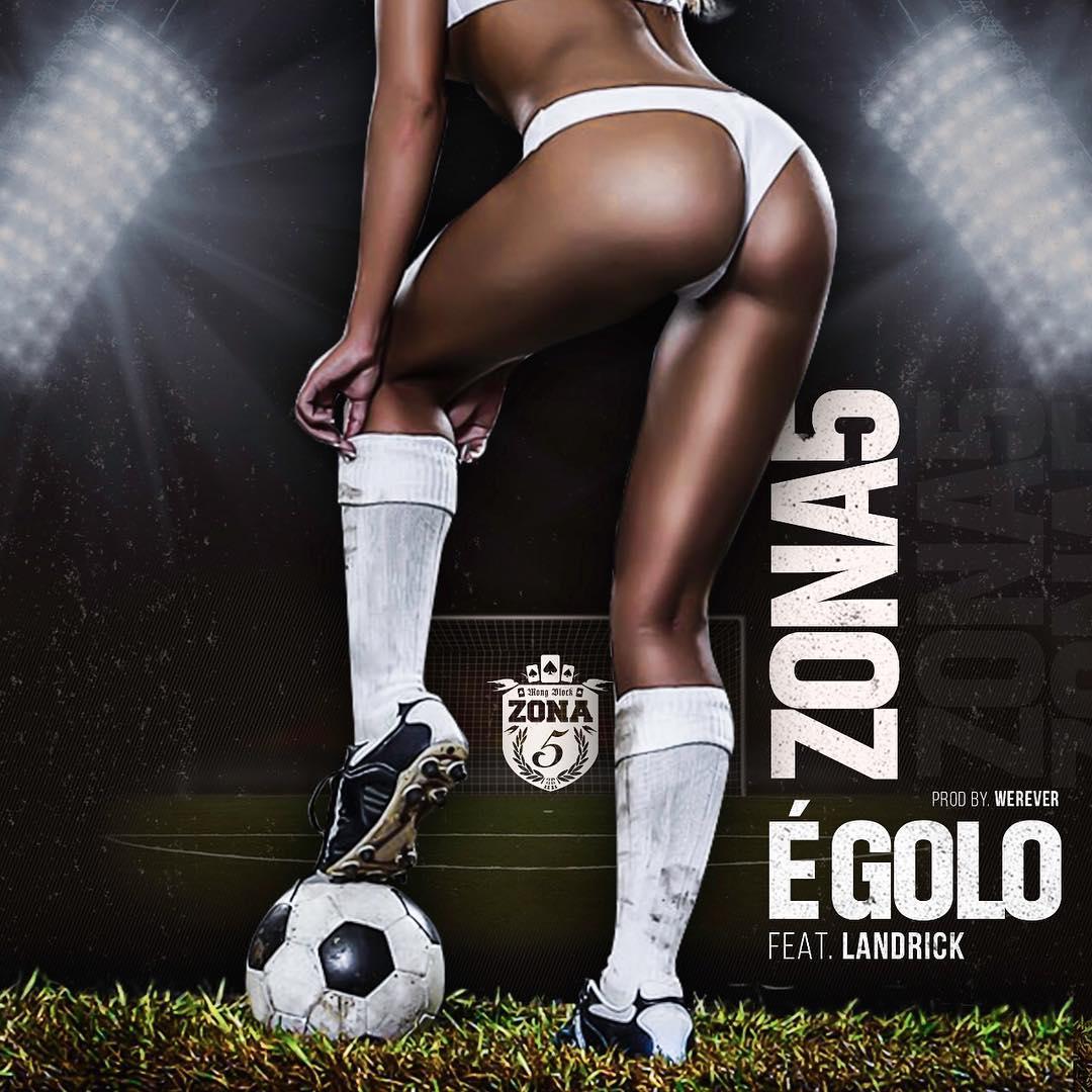 Zona 5 - É Golo Feat. Landrick // Download