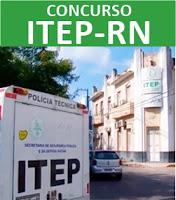 Concurso ITEP-RN 2017 - Edital e Inscrição