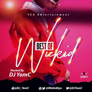 [Mixtape] DJ YomC – Best Of Wizkid (2018 Edition)