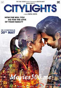 CityLights 2014 Hindi Full Movie 900MB WEB DL 720p at movies500.xyz