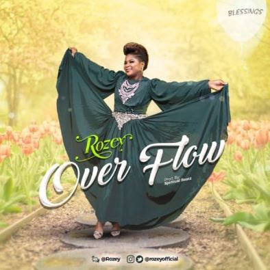 """Rozey – """"Overflow"""""""