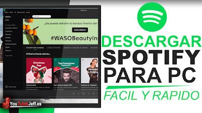 como descargar spotify para pc, spotify para pc, spotify ultima version, descargar spotify gratis