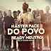 Master Face feat. Ready Neutro - Do Povo (Prod. Giovanni Monster) [Rap] [Baixa Agora]