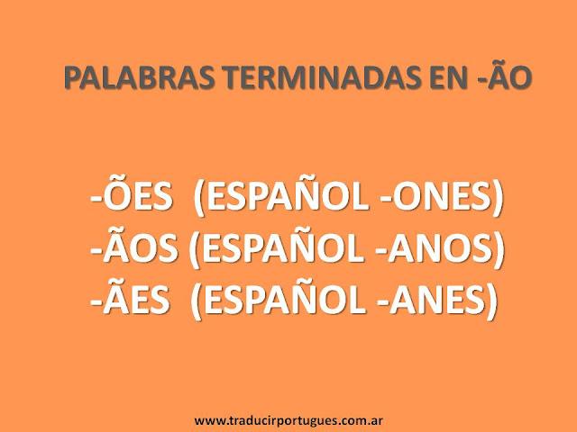 palabras terminadas en ão, plural, portugués, traducciones