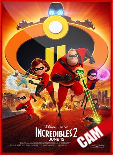 Los Increíbles 2 (2018) | CamRip Latino HD GDrive 1 Link