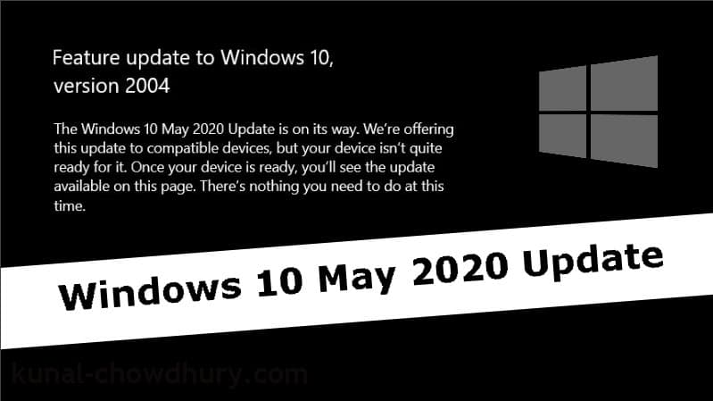 Microsoft: Windows 10 May 2020 Update version 2004 isn't quite ready to install on all devices