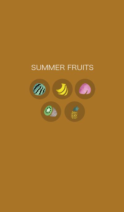 SUMMER FRUITS..