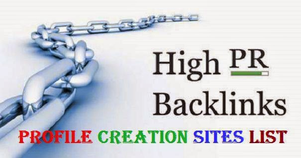 Top Best Profile Creation Websites List, High PR Do Follow