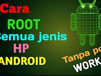 Cara Root Android lewat 5 Langkah Mudah 99% Sukses