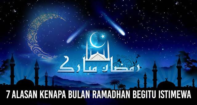 7 Alasan Kenapa bulan Ramadhan begitu istimewa