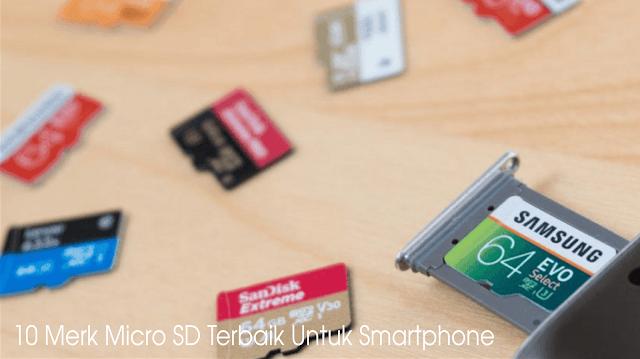 10 Merk Micro SD Terbaik Untuk Smartphone