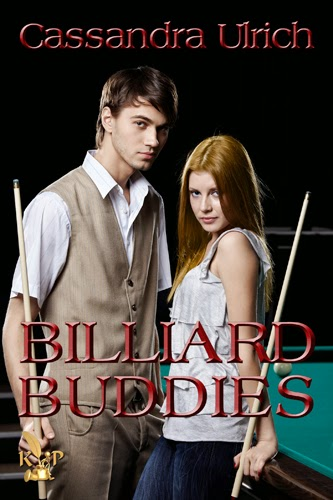 http://www.amazon.com/Billiard-Buddies-Cassandra-Ulrich-ebook/dp/B00KJOQBOQ/ref=sr_1_1?ie=UTF8&qid=1401068890&sr=8-1&keywords=billiard+buddies