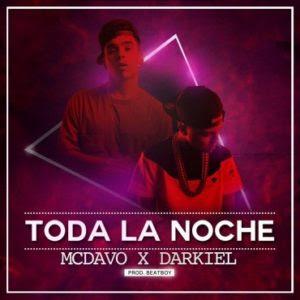 Descargar MC Davo Ft. Darkiel – Toda La Noche