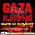 Gaza Bleeding – Death of Humanity - what is the solution?