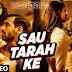 Sau Tarah Ke Song Lyrics from Dishoom