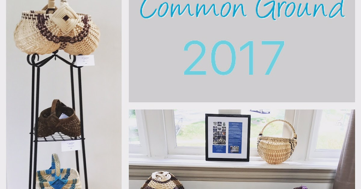 Baskets and more common ground 2017 gallery show for Craft fairs near me november 2017